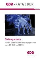 """GDD-Ratgeber """"Datenpannen"""" in dritter, völlig überarbeiteter Auflage veröffentlicht"""