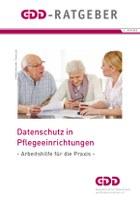 Datenschutz in Pflegeeinrichtungen