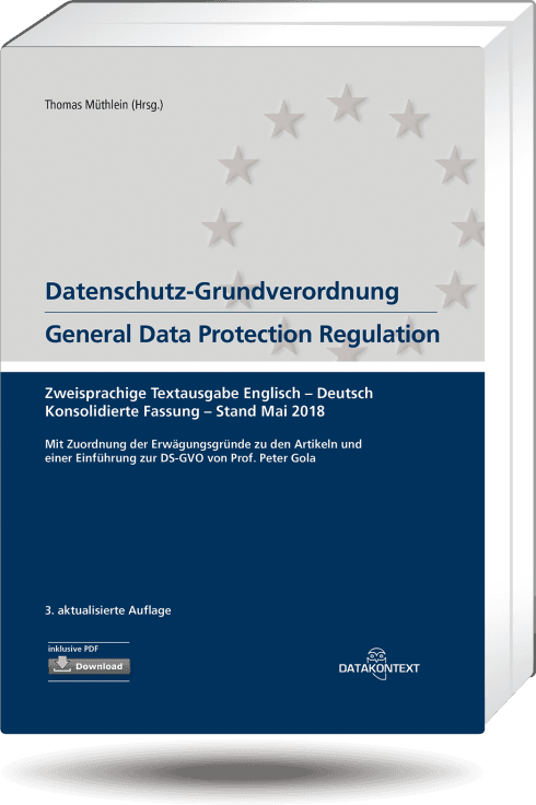 Datenschutz-Grundverordnung General Data Protection Regulation