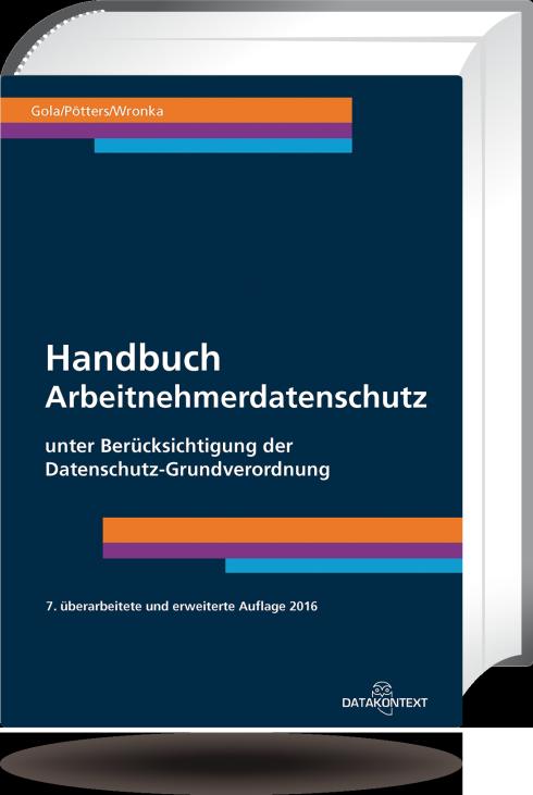 Handbuch Arbeitnehmerdatenschutz 2016